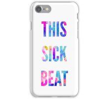THIS SICK BEAT iPhone Case/Skin