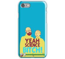 The Adventures Of Heisenberg And That Pinkman Kid : Yeah Science B**ch! iPhone Case/Skin