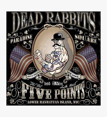 Dead Rabbits Brawler Photographic Print
