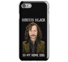 Sirius Black is My Home Dog iPhone Case/Skin