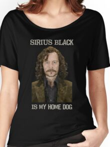 Sirius Black is My Home Dog Women's Relaxed Fit T-Shirt