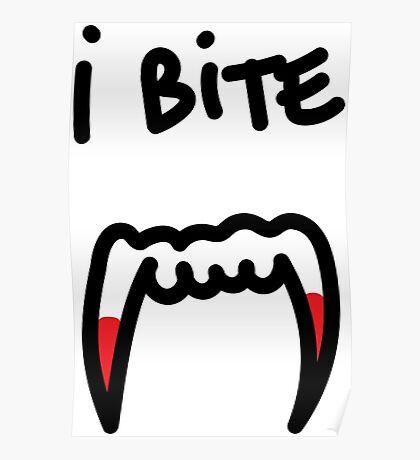 I bite Poster