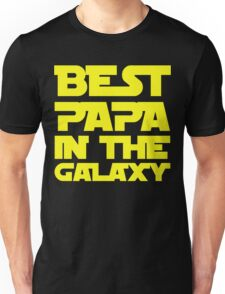 Best Papa In The Galaxy Unisex T-Shirt
