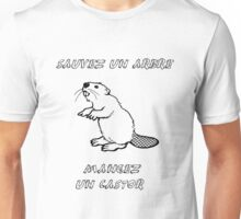 Sauvez un arbre, mangez un castor ! Unisex T-Shirt