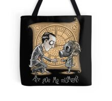 I Am Not Your Mummy Tote Bag