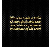"Winners make a habit... ""Brian Tracy"" Inspirational Quote (Square) Photographic Print"