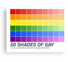 Fifty Shades of Gay Flag (Parody) Canvas Print