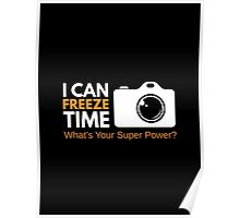 I Can Freeze Time Poster