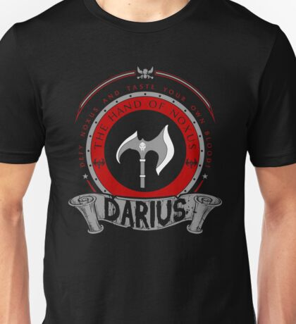 Darius - The Hand of Noxus Unisex T-Shirt