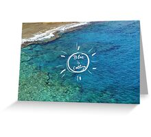 Blue is calling. Greeting Card