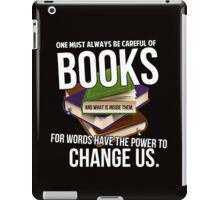 Always be careful of books iPad Case/Skin