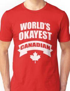World's Okayest Canadian Maple Leaf Mounties Unisex T-Shirt