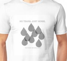 No Tears Unisex T-Shirt