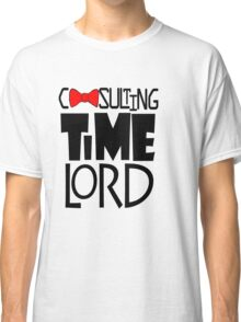 Consulting Time Lord Classic T-Shirt