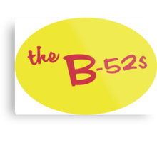 B-52's Sticker  Metal Print
