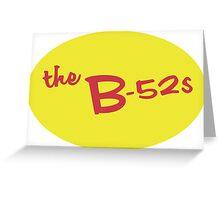 B-52's Sticker  Greeting Card