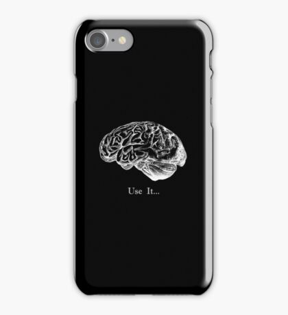 Brain Anatomy - Use It iPhone Case/Skin