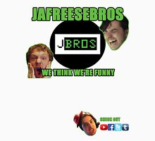 JafreeseBros- We Think We're Funny Unisex T-Shirt