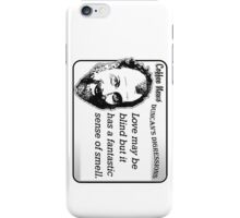 Love may be blind but it has a fantastic sense of smell. iPhone Case/Skin