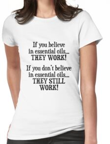 Believe in Essential Oils Womens Fitted T-Shirt