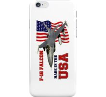 F-16 Falcon Made in the USA iPhone Case/Skin