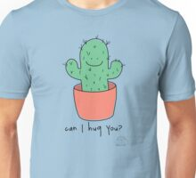 Can I hug you? Unisex T-Shirt