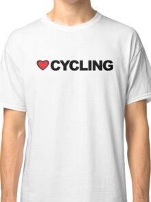 Love Cycling Classic T-Shirt