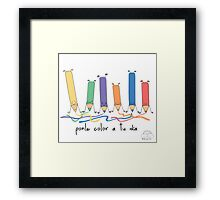Ponle color a tu dia Framed Print