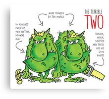 Descriptive Terrible two! Canvas Print