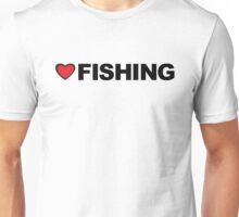 Love Fishing Unisex T-Shirt
