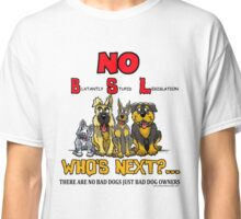 NO BREED SPECIFIC LEGISLATION Classic T-Shirt