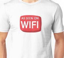 As Seen On Wifi Unisex T-Shirt