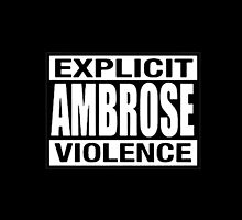 Explicit Ambrose Violence wwe dean by WhoDunIT