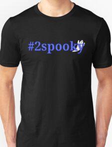 #2spooky T-Shirt