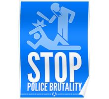 Stop Police Brutality Poster