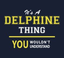 It's A DELPHINE thing, you wouldn't understand !! by satro