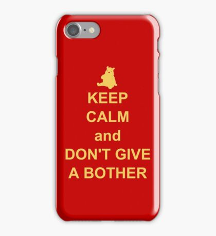 Keep Calm and Don't Give a Bother iPhone Case/Skin