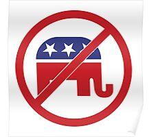 No Republicans Vote Democrat Poster