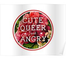 Cute, Queer and Angry Poster