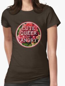 Cute, Queer and Angry T-Shirt