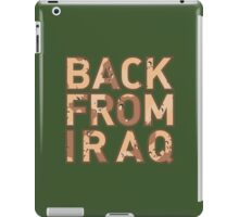 Back From Iraq - Iraq Vets iPad Case/Skin