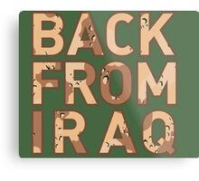 Back From Iraq - Iraq Vets Metal Print