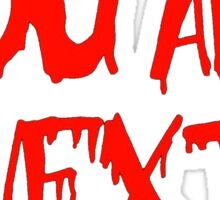 You Are Next Bloody Red Ink Stalker Halloween Costume Shirt Sticker