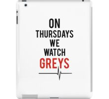 On Thursdays We Watch Greys iPad Case/Skin