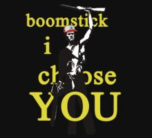 Boomstick I Choose You One Piece - Short Sleeve