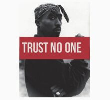 "Tupac ""Trust NO One"" Supreme by ContrastLegends"