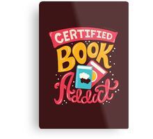 Certified Book Addict Metal Print
