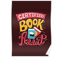 Certified Book Addict Poster