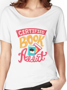 Certified Book Addict Women's Relaxed Fit T-Shirt