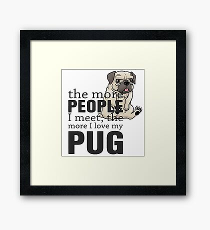 i love pug Framed Print